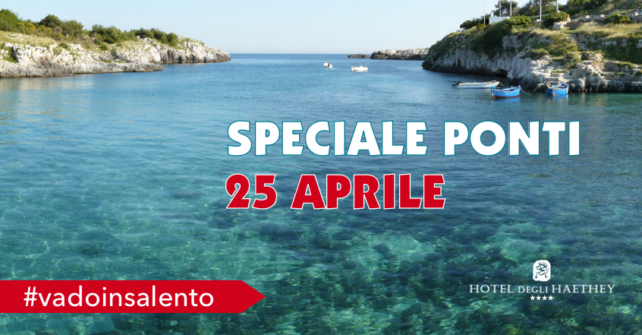 Speciale Ponti: 25 Aprile in Salento